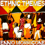 MORRICONE, Ennio - Ethnic Themes (Front Cover)