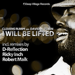RUMPF, Clemens/DAVID A TOBIN - I Will Be Lifted (Front Cover)