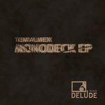 ALMEX, Tom - Monodeck EP (Front Cover)