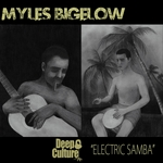 BIGELOW, Myles - Electric Samba (Part 1) (Front Cover)