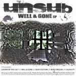 UNSUB - Well & Gone EP (Front Cover)
