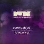 LUMINODISCO - Puralana EP (Front Cover)