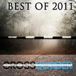 Best Of Crossborer Records 2011