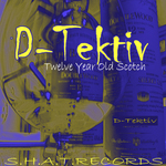 D TEKTIV - Twelve Year Old Scotch (Front Cover)