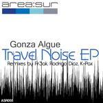 ALGUE, Gonza - Travel Noise (Front Cover)