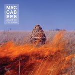 THE MACCABEES - Given To The Wild (Front Cover)