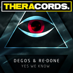 DEGOS & RE DONE - Yes We Know (Front Cover)