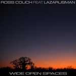 COUCH, Ross feat LAZARUSMAN - Wide Open Spaces (Front Cover)