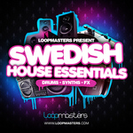 LOOPMASTERS - Swedish House Essentials (Sample Pack WAV/APPLE/LIVE/REASON) (Front Cover)