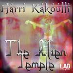 KAKOULLI, Harri - The Alien Temple (Front Cover)
