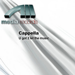 CAPPELLA - U Got 2 Let The Music (Front Cover)