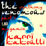 KAKOULLI, Harri - The Venomous Synthony Megamix - Part 1 Megamix (Front Cover)