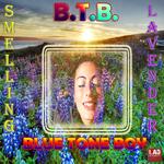 BTB BLUE TONE BOY - Smelling Lavender (Front Cover)