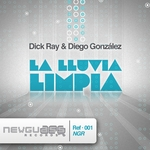 DICK RAY/DIEGO GONZALEZ - La Lluvia Limpia (Front Cover)