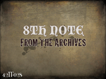 8TH NOTE - From The Archives (Front Cover)