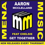 AARON MCCLELLAND/CHELSIE - Get Together (Front Cover)