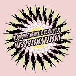 BLONDINETHEMIX/ADAM POLO - Miss Sunny Bunny (Front Cover)