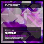 SUBMERGE - Intensity Of It All EP (Front Cover)