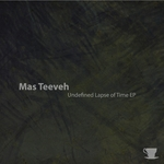 TEEVEH, Mas - Undefined Lapse Of Time (Front Cover)