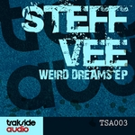 VEE, Steff - Weird Dreams EP (Front Cover)