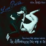 BAZZ, Luca/ANTONIO BARBERA - La Differenza Tra Me E Te (Front Cover)