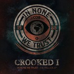 CROOKED I - In None We Trust - The Prelude EP (Front Cover)