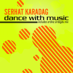 KARADAG, Serhat - Dance With Music (Front Cover)