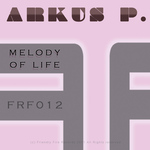 ARKUS P - Melody Of Life (Front Cover)
