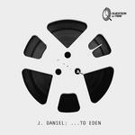 J DANIEL - To Eden (Front Cover)