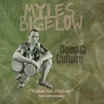 BIGELOW, Myles - Take Me Higher (Front Cover)