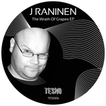 RANINEN, J - The Wrath Of Grapes EP (Front Cover)