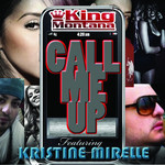 KING MONTANA - Call Me Up (Front Cover)
