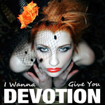 BELIEF - I Wanna Give You Devotion (Front Cover)