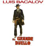 BACALOV, Luis - Il Grande Duello (Front Cover)