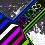 Colors (Deep & Tech Session 8 0)