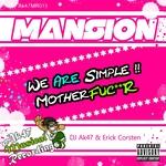 DJ AK47/ERICK CORSTEN - Mansion (Front Cover)