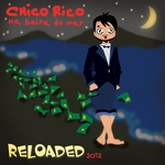 RICO, Chico - Na Beira Do Mar (Reloaded 2012) (Front Cover)