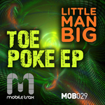 LITTLE MAN BIG - Toe Poke EP (Front Cover)