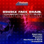 DOUBLE FACE BRAZIL - Superstar (Front Cover)