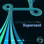 DJ FOPP/CIKO DJ - Supercent (Front Cover)