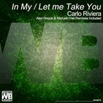 RIVIERA, Carlo - In My Let Me Take You (Front Cover)