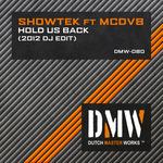 SHOWTEK feat MCDV8 - Hold Us Back (2012 DJ Edit) (Front Cover)