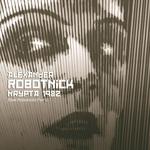 ROBOTNICK, Alexander - Krypta 1982 (Rare Robotnicks Part 2) (Front Cover)
