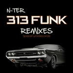 N-TER - 313 Funk Remixes (Front Cover)