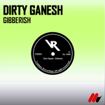 GANESH, Dirty - Gibberish (Front Cover)