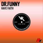 DR FUNNY - Have Faith (Front Cover)