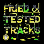 VARIOUS - Fried & Tested Tracks Vol 4 (Front Cover)