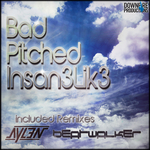 INSAN3LIK3 - Bad Pitched (Front Cover)