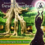 DESERT DWELLERS - DownTemple Dub: Roots (Front Cover)