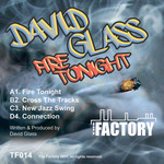 GLASS, David - Fire Tonight (Front Cover)